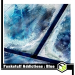VARIOUS - Funkstuff Addictions:Blue (Front Cover)