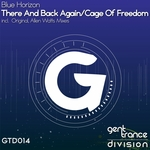 There & Back Again/Cage Of Freedom