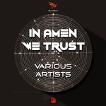 VARIOUS - In Amen We Trust (Front Cover)