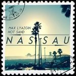 LYAZGIN, Max/HOT SAND - Nassau (Front Cover)