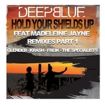 Hold Your Shields Up - Remixes Part 1