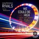 LONG DISTANCE RIVALS - We Could Be High (Back Cover)