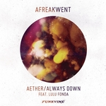 Aether/Always Down