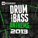 2013 Drum & Bass Anthems