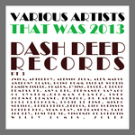 That Was 2013 Dash Deep Records Part 3