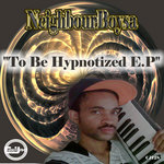 To be Hypnotized EP