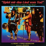 Spiel Mir Das Lied Vom Tod (Once Upon A Time In The West)