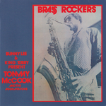 Present Tommy McCook And The Aggravators: Brass Rockers