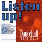 Listen Up! Danchall Originals