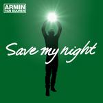 ARMIN VAN BUUREN - Save My Night (Front Cover)