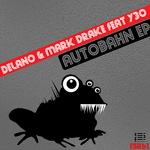 DELANO/MARK DRAKE feat Y30 - Autobahn (Front Cover)