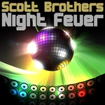 SCOTT BROTHERS - Night Fever (Front Cover)