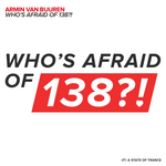 ARMIN VAN BUUREN - Whoas Afraid Of 138 (Front Cover)