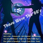 VARIOUS - Those Were The 80's (Front Cover)