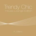Trendy Chic