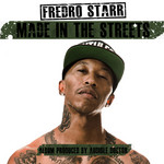 STARR, Fredro - Made In The Streets (Front Cover)