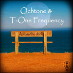 OCHTONE/T ONE FREQUENCY - Across The Drink (Front Cover)
