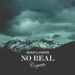 SMITH, Rosita - No Real (Front Cover)