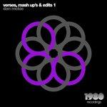 Verses, Mash Up's & Edits 1