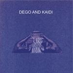 Dego & Kaidi