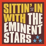 EMINENT STARS, The - Sittin' In (Front Cover)