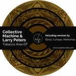 COLLECTIVE MACHINE/LARRY PETERS - Tobacco Area EP (Front Cover)