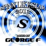 Spinn Like Star 2013 (unmixed tracks)