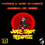 FATMIKE/AUDIO 0VA DRIVE - Gonna Be Mine (Front Cover)