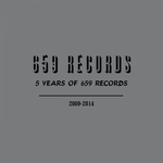 VARIOUS - 5 Years Of 659 Records (Front Cover)