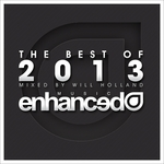 Enhanced Best Of 2013 Mixed By Will Holland