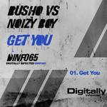 BUSHO vs NOIZY BOY - Get You (Front Cover)