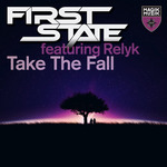 FIRST STATE feat RELYK - Take The Fall (Front Cover)