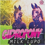 GIDROPONY - Milk Lupo (Front Cover)