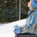 VARIOUS - The Coolest Winter Lounge Experience (The Lounge Warm Sessions) (Front Cover)
