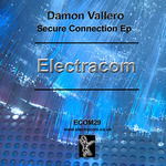 VALLERO, Damon - Secure Connection EP (Front Cover)