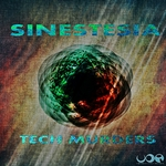 TECH MURDERS - Sinestesia (Front Cover)