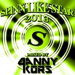 KORS, Danny/VARIOUS - Spinn Like Star 2013 - Mixed By Danny Kors (Front Cover)