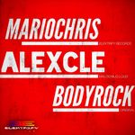 CLE, Alex/MARIO CHRIS - Bodyrock (Front Cover)