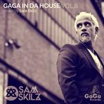 SAM SKILZ/VARIOUS - GaGa In Da House Vol 8 (Front Cover)