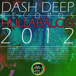 VARIOUS - Dash Deep Records 2012 Hullabaloo Part 4 (Front Cover)