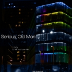 SERIOUS OLD MAN - Why (Front Cover)