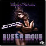 DJ PIPES - Bust A Move (Front Cover)
