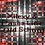 XILEXY/PASHA LINE - Old School (Front Cover)
