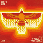 SOULJAZZ ORCHESTRA, The - Inner Fire (Front Cover)