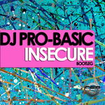 DJ PRO BASIC - Insecure (Front Cover)