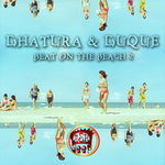 DHATURA/DUQUE - Beat On The Beach 2 (Front Cover)