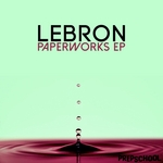 LEBRON - Paperworks EP (Front Cover)