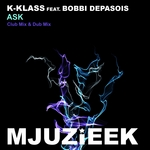 K KLASS feat BOBBI DEPASOIS - Ask (Front Cover)