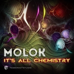 MOLOK/LYCTUM - It's All Chemistry (Front Cover)