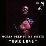 OCEAN DEEP feat MJ WHITE - One Love (Remixes 2) (Front Cover)
